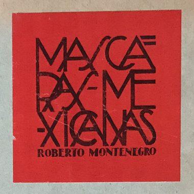 Mascaras Mexicanas Roberto Montenegro